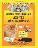 Romeo Gingerbread and the Missing Mittens Special Nantucket Edition: Book One in the Very Ha...