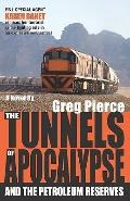 Tunnels of Apocalypse : And the Petroleum Reserves