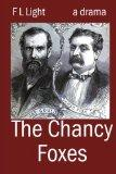 The Chancy Foxes: A Drama of Jay Gould and James Fisk