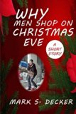 Why Do Men Shop on Christmas Eve