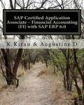 SAP Certified Application Associate  Financial Accounting (FI) with SAP ERP 6.0 (Volume 2)