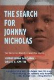 The Search For Johnny Nicholas: The Secret of Nazi Prisoner No. 44451