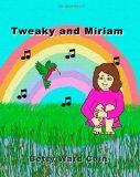 Tweaky and Miriam