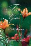 Friends In The Garden A Family's Journey