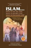 Islam ! What are the Veil, Divorce, and Polygamy for?: A. K. J. Dayrani