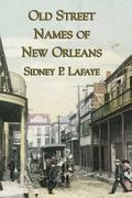 Old Street Names of New Orleans