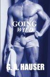 Going Wild: Action! Series Book 9 (Volume 9)