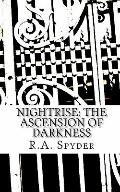 Nightrise : The Ascension of Darkness