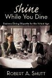 Shine While You Dine: