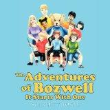 Adventures of Bozwell: It Starts With One