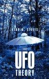 The UFO Theory