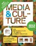 Media and Culture with 2013 Update: An Introduction to Mass Communication