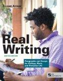 Real Writing: Paragraphs and Essays for College, Work, and Everyday Life