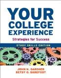 Your College Experience: Study Skills Edition: Strategies for Success