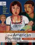 Understanding the American Promise: A History, Volume II: From 1865: A History of the United...