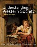 Loose-Leaf Version of Understanding Western Society, Combined Volume : A Brief History