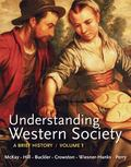 Loose-Leaf Version of Understanding Western Society, Volume 1: from Antiquity to the Enlight...