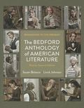 Bedford Anthology of American Literature 2e Shorter Edition & Bedford e-Book to Go for Bedfo...