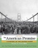 The American Promise, Volume 2: From 1865
