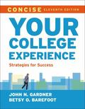 Your College Experience, Concise : Strategies for Success