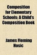 Composition for Elementary Schools
