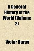 A General History of the World (v. 2)