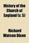 History of the Church of England (v. 5)