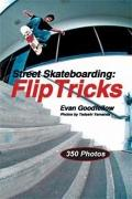 Street Skateboarding (1 Volume Set): Flip Tricks