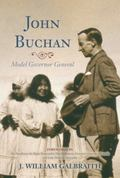 John Buchan : Model Governor General
