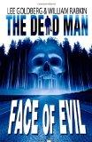 The Dead Man: Face of Evil  (Volume 1)
