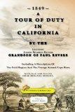A Tour Of Duty In California: Including A Description Of The Gold Region And The Voyage Arou...