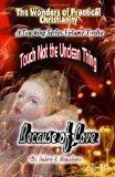Touch Not the Unclean Thing: Because of Love