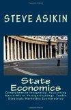 State Economics: Comprehensive Macro-Micro Economics' Simple Fiscal-Monetary Export-Import A...