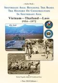 -Seabee Book-  Southeast Asia: Building The Bases The History Of Construction In Southeast A...