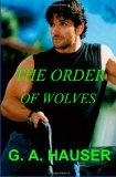 The Order of Wolves: Book 2 Gay-wolf-shape-shifter (Volume 2)