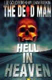 The Dead Man: Hell in Heaven (Volume 3)