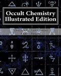 Occult Chemistry : Clairvoyant Observations on the Chemical Elements