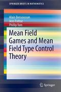 Mean Field Games and Mean Field Type Control Theory