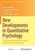 New Developments in Quantitative Psychology : Presentations from the 77th Annual Psychometri...
