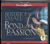 Bond of Passion by Bertrice Small Unabridged CD Audiobook