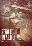 Zero to 100 in a Lifetime: The Memoir of Tom Robb