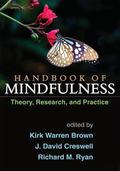Handbook of Mindfulness : Theory, Research, and Practice