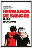 Hermanos de Sangre (Spanish Edition)