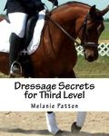 Dressage Secrets for Third Level