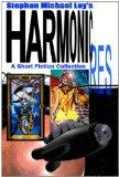 Harmonic RES: A Short Fiction Collection