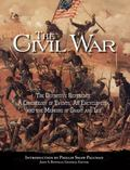 Civil War : The Definitive Reference: a Chronology of Events, an Encyclopedia, and the Memoi...