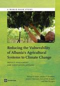 Reducing the Vulnerability of Albania's Agricultural Systems to Climate Change : Impact Asse...
