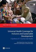 Universal Health Coverage for Inclusive and Sustainable Development: A Synthesis of 11 Count...