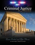 Criminal Justice in America: Crime Control and Due Process