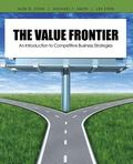 The Value Frontier: An Introduction to Competitive Business Strategies
